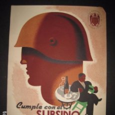 Carteles Guerra Civil: CUMPLE SUBSIDIO AL COMBATIENTE - A.G. QUINTILLA - BARCELONA - MED- 23X32 CM APROX.. Lote 62379040