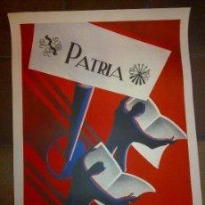 Carteles Guerra Civil: CARTEL ORIGINAL PATRIA. DIARIO NACIONAL SINDICALISTA. GRANADA. ILUSTRADOR FERXAN. 1937. LIT A. ANEL.. Lote 81081876