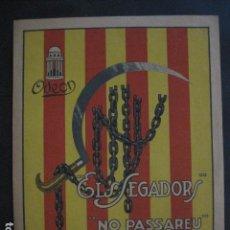 Carteles Guerra Civil: ELS SEGADORS-PUBLICITAT DISCOS ODEON-HIMNE NACIONAL DE CATALUNYA-NO PASSAREU-FOTOS - (V- 10.951). Lote 86293380
