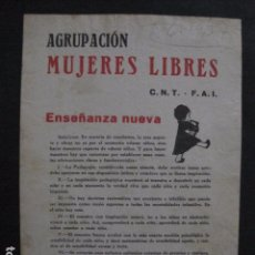 Carteles Guerra Civil: CARTEL AGRUPACION MUJERES LIBRES -CNT FAI- ENSEÑANZA NUEVA-AÑO 1937GUERRA CIVIL-VER FOTOS-(V-11.237). Lote 87442396