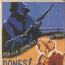 Carteles Guerra Civil: CARTEL GUERRA CIVIL - *PER ELS GERMANS DEL FRONT, DONES! TREBALLEU* - C. FONTSERÉ (1936). Lote 110479278