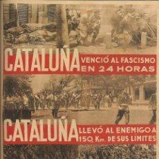 Carteles Guerra Civil: CARTEL GUERRA CIVIL - *CATALUÑA VENCIÓ AL FASCISMO EN ....* - FOTOMUNTATGE (1936). Lote 110479342