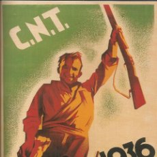 Carteles Guerra Civil: CARTEL GUERRA CIVIL - *C.N.T. 19 JULIO 1936* - ARTURO BALLESTER (1936). Lote 110479367