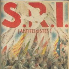 Carteles Guerra Civil: CARTEL GUERRA CIVIL ESPAÑOLA - *S.R.I. ¡ ANTIFEIXISTES ! * - GORRIO (1936). Lote 89688092
