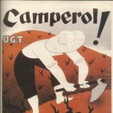 Carteles Guerra Civil: CARTEL GUERRA CIVIL - *U.G.T. CAMPEROL ! LA REVOLUCIÓ NECESSITA EL TEU ESFORÇ* - J. SUBIRATS (1937). Lote 89688456