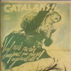 Carteles Guerra Civil: CARTEL GUERRA CIVIL - *CATALANS! VAL MES MORIR DEMPEUS ....* - JOSÉ BARDASANO (1937). Lote 89688684
