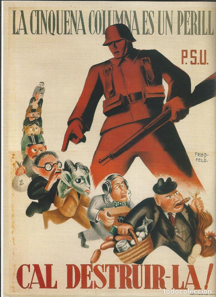 CARTEL GUERRA CIVIL ESPAÑOLA - *LA CINQUENA COLUMNA ES UN PERILL.... !* - FRIEDFELD (1938) (Coleccionismo - Carteles Gran Formato - Carteles Guerra Civil)