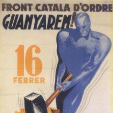 Carteles Guerra Civil: CARTEL GUERRA CIVIL - *FRONT CATALÀ D' ORDRE GUANYAREM!* - MORELL (1937). Lote 110479500