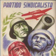 Carteles Guerra Civil: CARTEL GUERRA CIVIL - *PARTIDO SINDICALISTA* - MANUEL MONLEON (1937). Lote 89691000