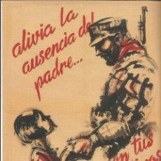 Carteles Guerra Civil: CARTEL GUERRA CIVIL - *ALIVIA LA AUSENCIA DEL PADRE... CON TUS DONATIVOS* - SIM (1937). Lote 110479584