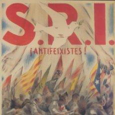 Carteles Guerra Civil: CARTEL GUERRA CIVIL - *S.R.I. ¡ ANTIFEIXISTES!!* - GORRIO (1936). Lote 89691300