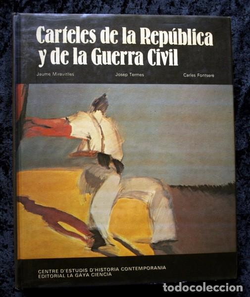 Carteles Guerra Civil: LIBRO CARTELES DE LA REPUBLICA Y DE LA GUERRA CIVIL - MUY ILUSTRADO - TAPA DURA - Foto 12 - 92096790
