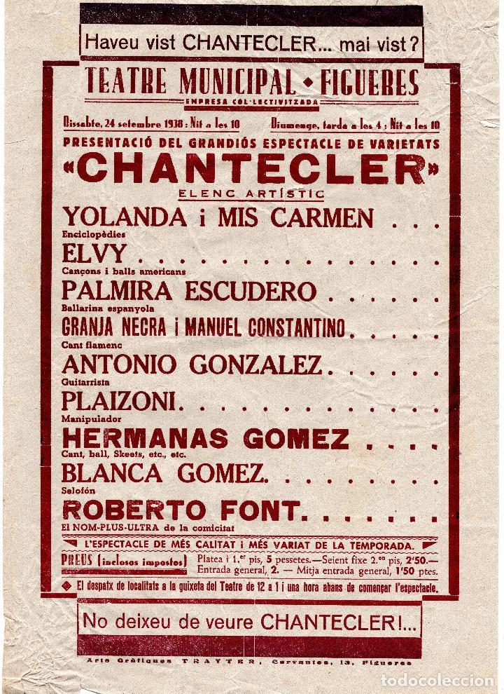 TEATRO MUNICIPAL - FIGUERES. NO DEIXEU DE VEURE CHANTECLER 1938 (Coleccionismo - Carteles Gran Formato - Carteles Guerra Civil)