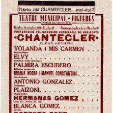 Carteles Guerra Civil: TEATRO MUNICIPAL - FIGUERES. NO DEIXEU DE VEURE CHANTECLER 1938. Lote 96550847