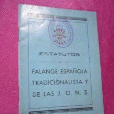 Carteles Guerra Civil: ESTATUTOS DE FALANGE ESPAÑOLA TRADICIONALISTA CON 3 SELLOS DE ESTA OVIEDO AÑO 1939 EXCELENTE . Lote 97731387