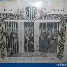 Carteles Guerra Civil: CARTEL ORIGINAL - LLUIS COMPANYS I JOVER RECORD ESTADA CONSELL DE LA GENERALITAT PRESO MADRID 1934. Lote 99162107