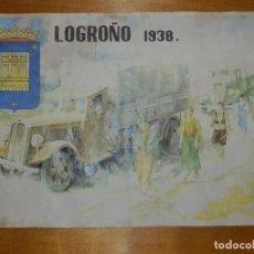 Carteles Guerra Civil: CARTEL - LOGROÑO 1938 - 42 CM X 29,5 CM... Lote 113126547