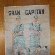 Carteles Guerra Civil: CARTEL - GRAN CAPITAN - TERCIO DE LA LEGION - 42 CM X 29,5 CM... Lote 113126563