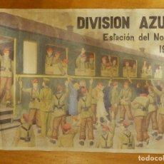 Carteles Guerra Civil: CARTEL - DIVISIÓN AZUL - ESTACIÓN DEL NORTE 1941 - 42 CM X 29,5 CM.. -. Lote 116001507