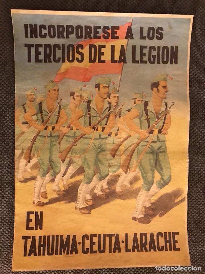 GUERRA CIVIL. CARTEL, INCORPORESE A LOS TERCIOS DE LA LEGIÓN. EN TAHUMA.CEUTA.LARACHE (Coleccionismo - Carteles Gran Formato - Carteles Guerra Civil)
