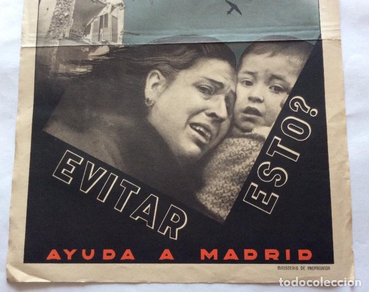 Carteles Guerra Civil: CARTEL GUERRA CIVIL. AYUDA A MADRID. ¿QUE HACES TÚ PARA EVITAR ESTO? . ANÓNIMO. 27.5 X 39.5 CMS. - Foto 5 - 138296966