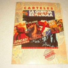 Carteles Guerra Civil: CARTELES DE LA GUERRA CIVIL. 12 CARTELES 29 X 22 CM.FACSIMIL. DOCUMENTOS INTERVIU. Lote 140438310