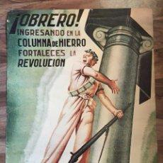 Carteles Guerra Civil: COLUMNA DE HIERRO GUERRA CIVIL. Lote 142881014