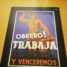 Carteles Guerra Civil: OBRERO! TRABAJA Y VENCEREMOS (CARTEL EDITADO POR LOS OBREROS DE GENERAL MOTORS) HERREROS. Lote 147724498