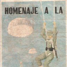 Carteles Guerra Civil: CUPONES DE RACIONAMIENTO , HOMENAJE A LA BRIGADA PARACAIDISTA , ALCALÁ DE HENARES AÑO 1941. Lote 148050682