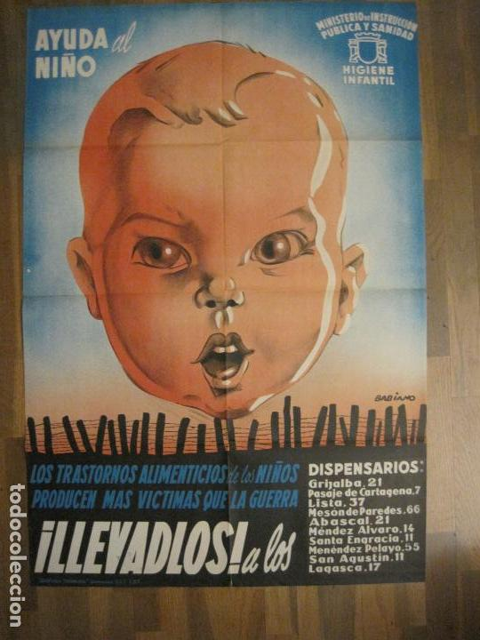 CARTEL GUERRA CIVIL ORIGINAL-AYUDA AL NIÑO-VICTIMAS DE GUERRA-HIGIENE INFANTIL-VER FOTOS-(CARPB-34) (Coleccionismo - Carteles Gran Formato - Carteles Guerra Civil)