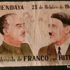 Carteles Guerra Civil: HENDAYA-23 DE OCTUBRE DE 1940-ENTREVISTA DE FRANCO CON HITLER-42X29 CM. Lote 150659202