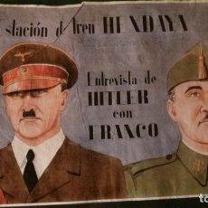 Carteles Guerra Civil: ESTACIÓN DE TREN DE HENDAYA-23 DE OCTUBRE DE 1940-ENTREVISTA DE HITLER CON FRANCO-42X29 CM. Lote 150659318