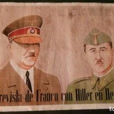 Carteles Guerra Civil: 23 DE OCTUBRE DE 1940-ENTREVISTA DE FRANCO CON HITLER EN HENDAYA-42X29 CM. Lote 150659490