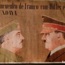 Carteles Guerra Civil: ENCUENTRO DE FRANCO CON HITLER EN HENDAYA-23 DE OCTUBRE DE 1940-42X 29 CM. Lote 150659638