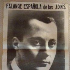Carteles Guerra Civil: CARTEL PÓSTER PRIMO DE RIVERA FALANGE ESPAÑOLA. Lote 151515782