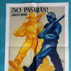 Carteles Guerra Civil: CARTEL GUERRA CIVIL FORMATO 55X40 CMS APROX. NO PASARAN 1936 PASAREMOS 1937. Lote 204786943