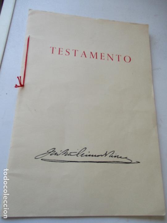 TESTAMENTO DE JOSÉ ANTONIO PRIMO DE RIVERA, IMPRESO : SUCESORES DE SUCH, SERRA Y COMPAÑIA-ALICANTE (Coleccionismo - Carteles Gran Formato - Carteles Guerra Civil)
