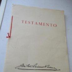 Carteles Guerra Civil: TESTAMENTO DE JOSÉ ANTONIO PRIMO DE RIVERA, IMPRESO : SUCESORES DE SUCH, SERRA Y COMPAÑIA-ALICANTE . Lote 167971936