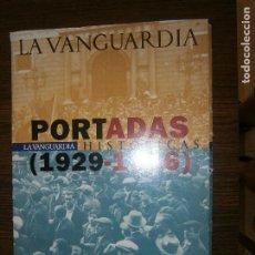 Carteles Guerra Civil: LA VANGUARDIA PORTADAS HISTORICAS AÑO 1929 - 1936. Lote 174193354