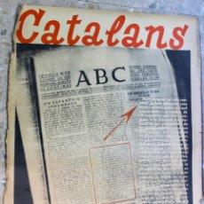 Carteles Guerra Civil: CARTEL ORIGINAL GUERRA CIVIL. CATALANS, CATALUNYA!. Lote 175513193