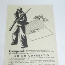 Carteles Guerra Civil: PEQUEÑO CARTEL GUERRA CIVIL CAMPEROL, NO HO CONSENTIS, SUBSCECRETARIA DE PROPAGANDA, EN CATALAN, EXC. Lote 180092727