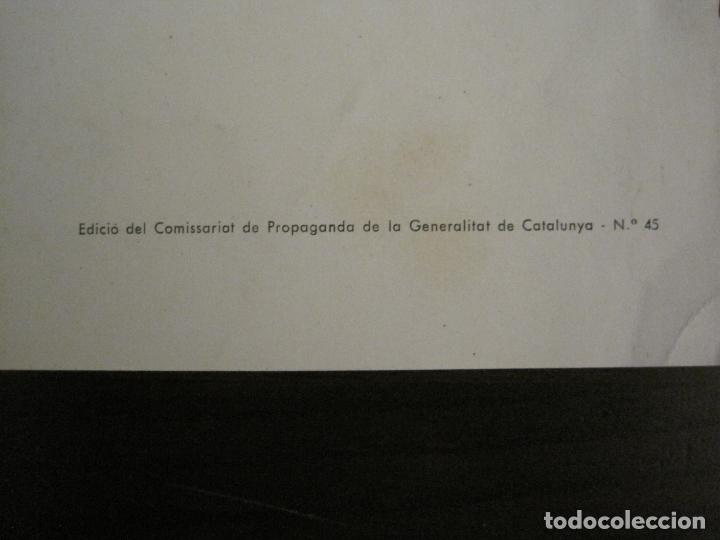 Carteles Guerra Civil: GUERRA CIVIL-CARTEL POEMA ALBERTI -DEFENSA CATALUÑA-comissariat generalitat cat-VER FOTOS(V-17.890) - Foto 11 - 181071435