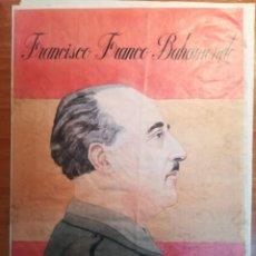 Carteles Guerra Civil: CARTEL ORIGINAL 30X42 CM * FRANCISCO FRANCO BAHAMONDE *. Lote 184802546
