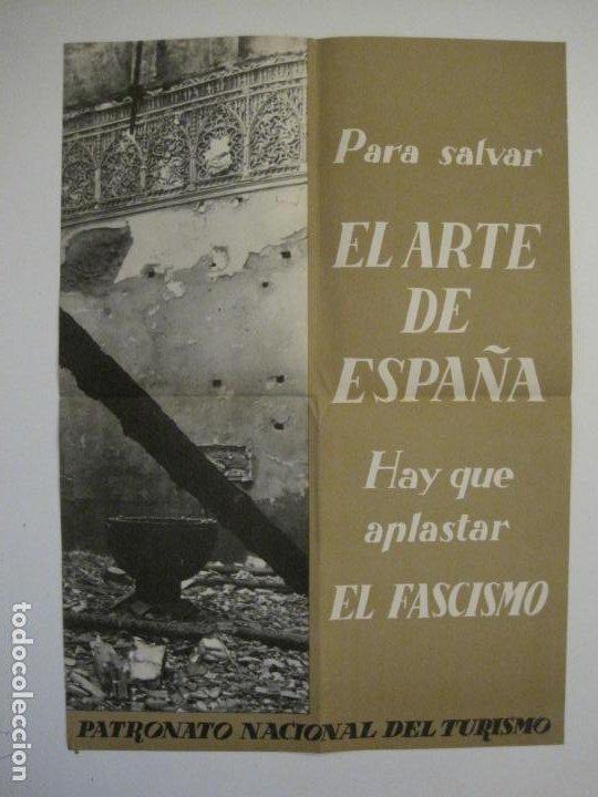 Carteles Guerra Civil: CARTEL GUERRA CIVIL ORIGINAL-EL ARTE DE ESPAÑA-HAY QUE APLASTAR EL FASCISMO-VER FOTOS-(V-18.349) - Foto 2 - 185259007