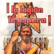 Carteles Guerra Civil: CARTEL DE LA LEGIÓN ESPAÑOLA ¿POR QUÉ NO TE ALISTAS? LEGIONARIOS. REPRODUCCIÓN DE LOS AÑOS 70. Lote 189754993