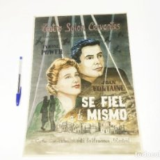 Carteles Guerra Civil: CARTEL ACTUAL DEL TEATRO SALÓN CERVANTES - SE FIEL A TI MISMO - ALCALÁ DE HENARES. Lote 190047758
