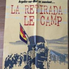 Carteles Guerra Civil: LA RETIRADA REPUBLICANA. ARGELES SUR MER. 1999. Lote 195632546