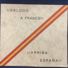 Carteles Guerra Civil: SALUDO A FRANCO - ARRIBA ESPAÑA - FRUTOS AGENTE DE FABRICAS - TIENE EL PLACER DE SALUDARLE... -15X14. Lote 196840548