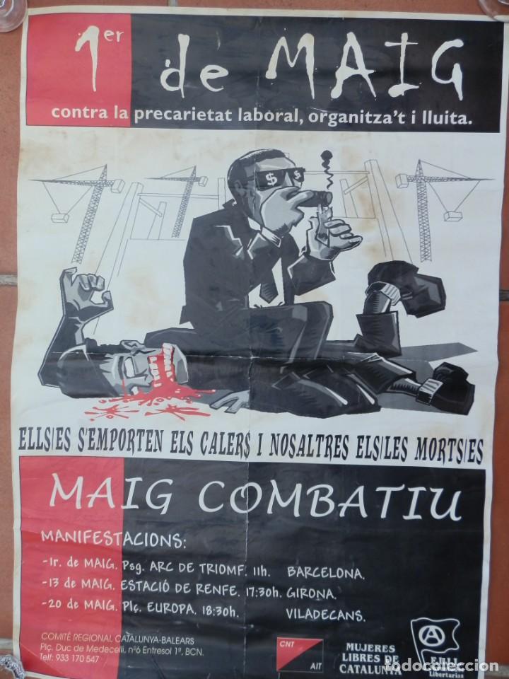 CARTEL 1ER DE MAIG CNT AIT, MUJERES LIBRES DE CATALUÑA,F.I.J.L. COMITE REGIONAL CATALUNYA-BALEARS. (Coleccionismo - Carteles Gran Formato - Carteles Guerra Civil)