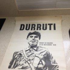 Affiches Guerre Civile: CARTEL POLÍTICO DURRUTI (FRENTE MADRID 20 NOVIEMBRE 1936). Lote 208827251